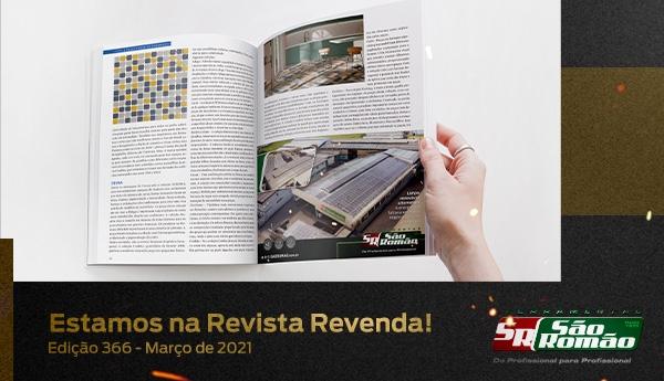 Estamos na Revista Revenda – Edição 366 Março de 2021