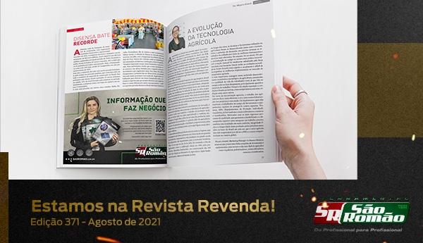Estamos na Revista Revenda – Edição 371 Agosto de 2021